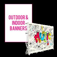 Outdoor & Indoor Banners